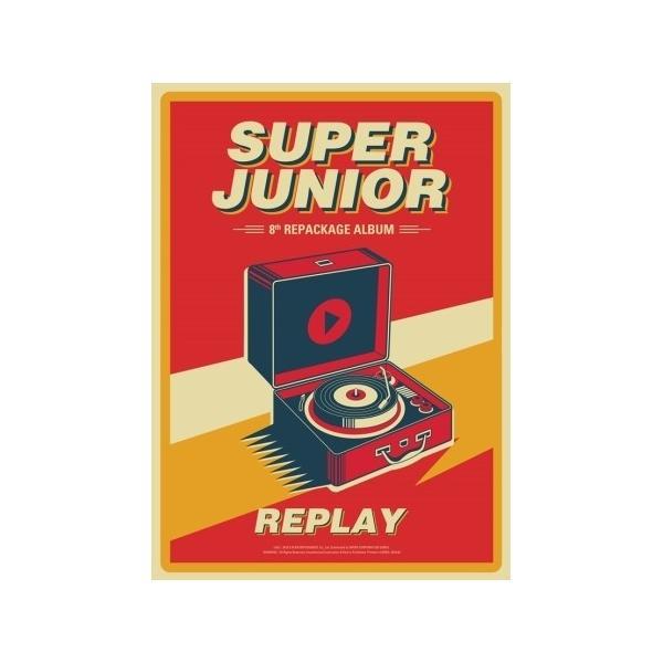 【一般版】【全曲和訳】SUPER JUNIOR 8TH Repackage REPLAY スーパージュニア 正規 8集 リパッケージ【先着ポスター】【レビューで生写真5枚】|shop11