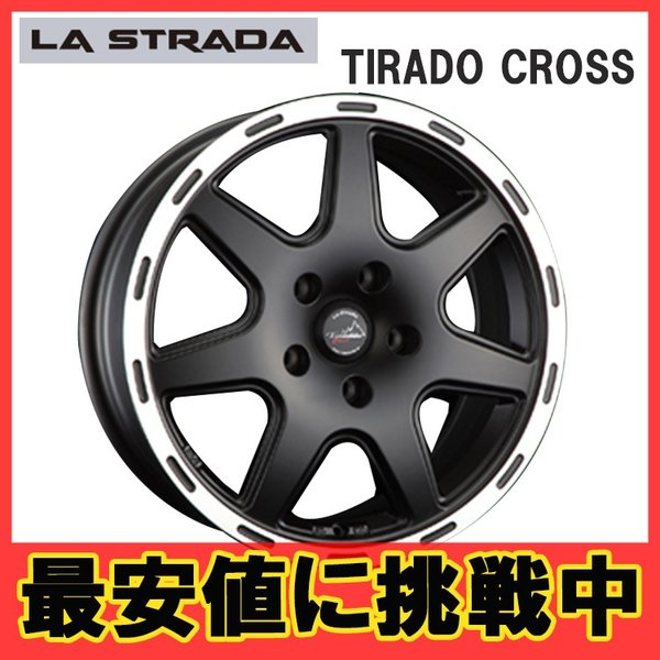 17インチ 5H127 7.5J+44 5穴 TIRADO CROSS 輸入車 ホイール 1本 ブラックリムポリッシュ LA STRADA ティラードクロス  A
