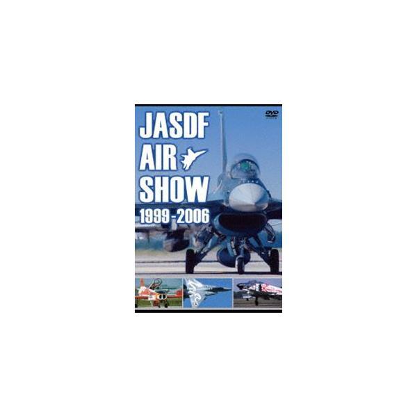 JASDF AIR SHOW 1999-2006 [DVD]