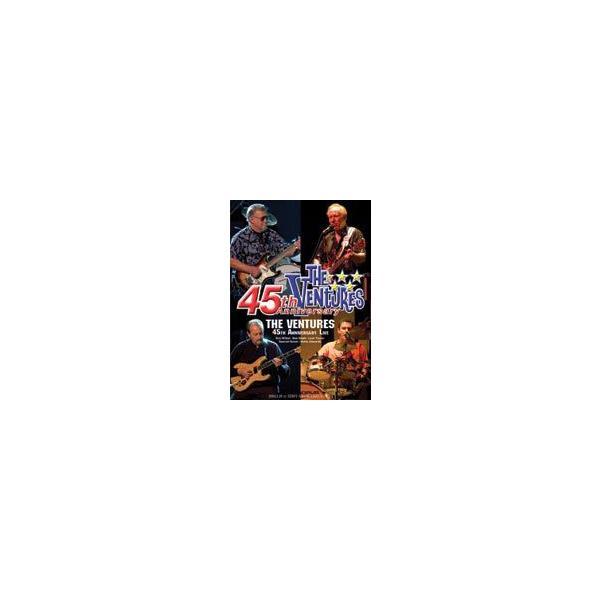 ベンチャーズ/結成45周年記念コンサート [DVD]