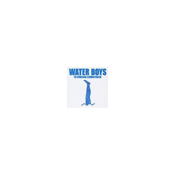(オリジナル・サウンドトラック) フジテレビ系ドラマ WATER BOYS TVオリジナル・サウンドトラック [CD]