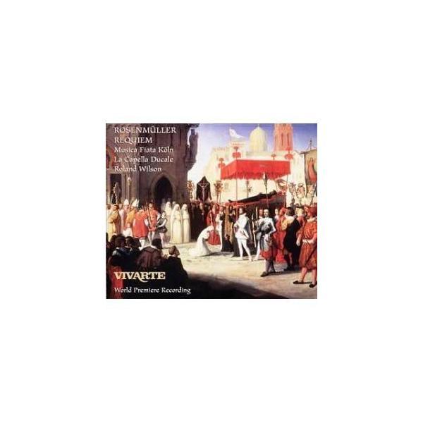 CD/ローランド・ウィルソン/ローゼンミュラー:レクイエム