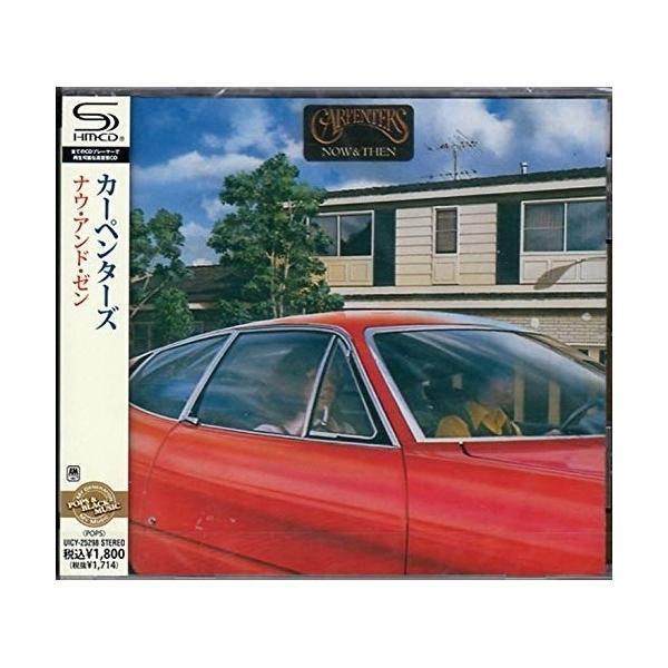 CD/カーペンターズ/ナウ・アンド・ゼン(SHM-CD)(解説歌詞対訳付)