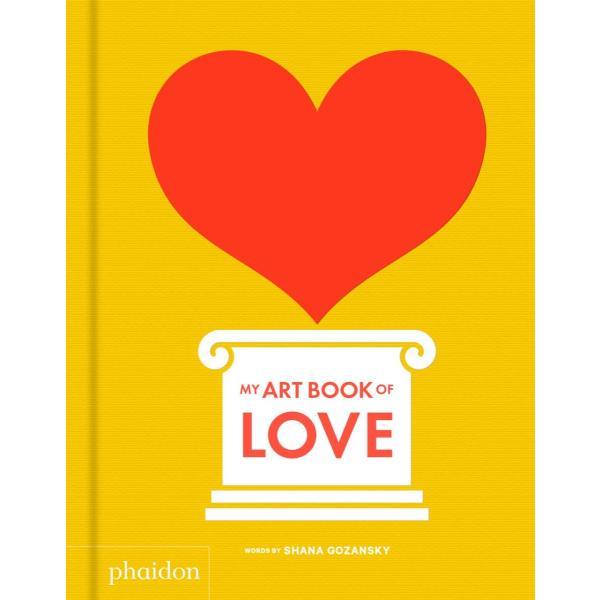 「My Art Book of Love」洋書 ボードブック 3歳〜 【絵本はアートの入口だ】