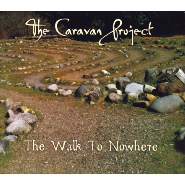 The Caravan Project Walk To Nowhere CD / ベリーダンス ネイ レビューでタイカレープレゼント|tirakita-shop