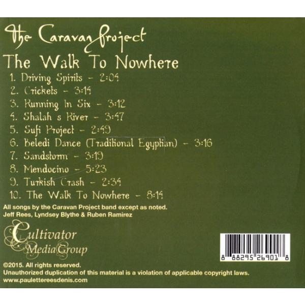 The Caravan Project Walk To Nowhere CD / ベリーダンス ネイ レビューでタイカレープレゼント|tirakita-shop|02