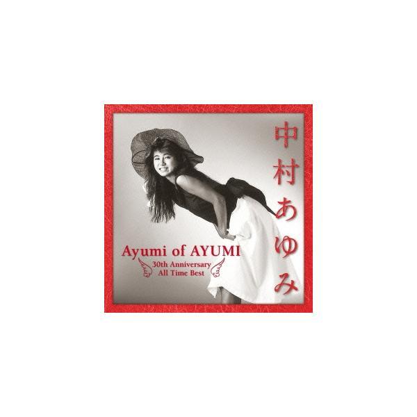 中村あゆみ中村あゆみベストAyumiofAYUMI30thAnniversaryAllTimeBest<通常盤>CD