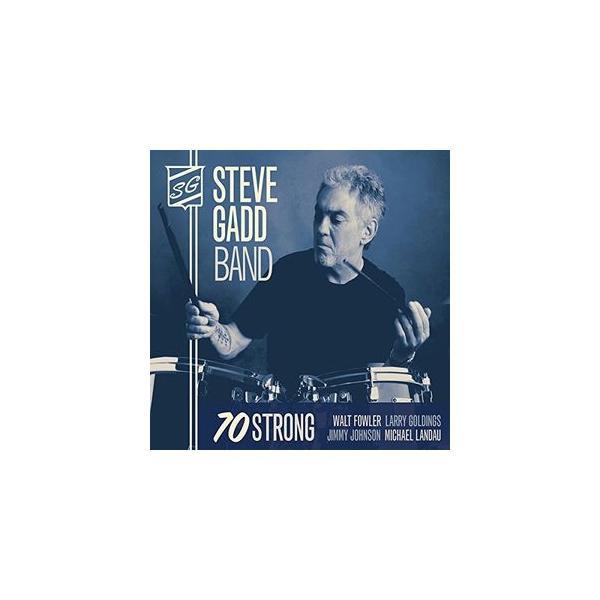 Steve Gadd 70 Strong CD