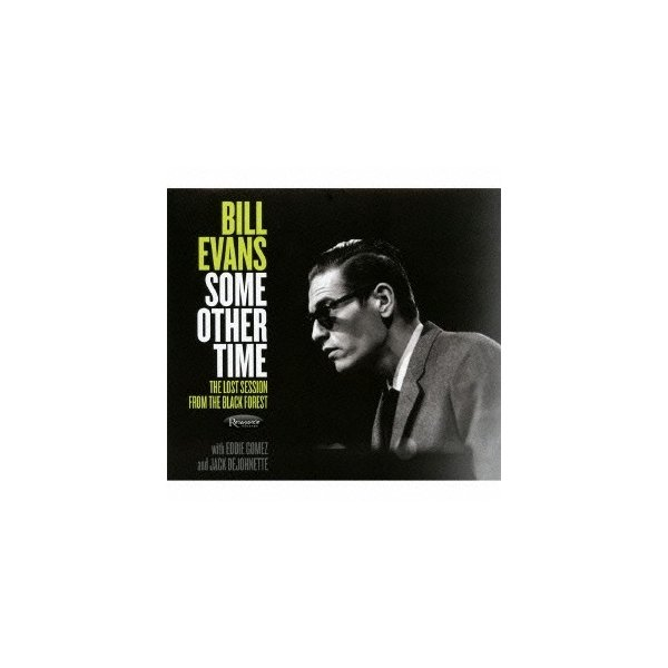 BillEvans(Piano)ビル・エヴァンス サム・アザー・タイムザ・ロスト・セッション・フロム・ザ・ブラック・フォレスCD