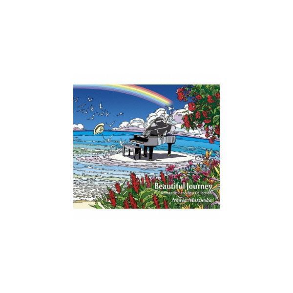 松岡直也 Beautiful Journey -Romantic Piano Best Collection- CD