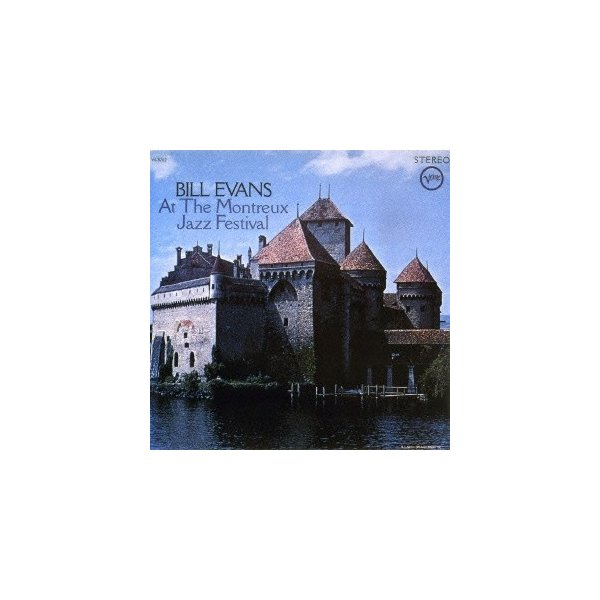 BillEvans(Piano)モントルー・ジャズ・フェスティヴァルのビル・エヴァンス+1SHM-CD