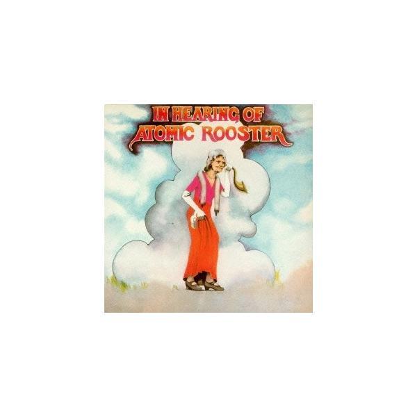 Atomic Rooster イン・ヒアリング・オヴ・アトミック・ルースター SHM-CD