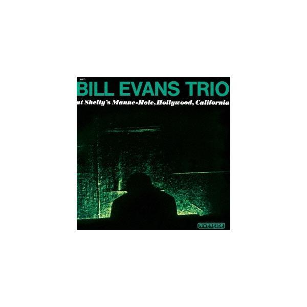 BillEvans(Piano)ビル・エヴァンス・トリオ・アット・シェリーズ・マン・ホール+1SHM-CD