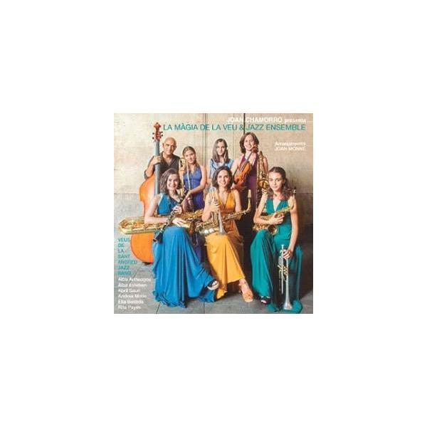Joan Chamorro La Magia De La Veu & Jazz Ensemble CD