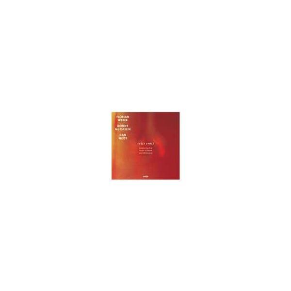FlorianWeberクリス・クロス〜プレイズ・セロニアス・モンク&ビル・エヴァンス<完全 生産価格盤>CD