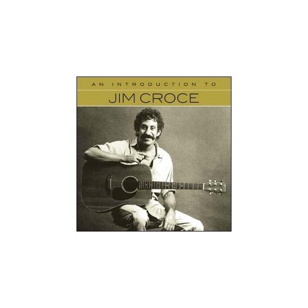 Jim Croce An Introduction To CD