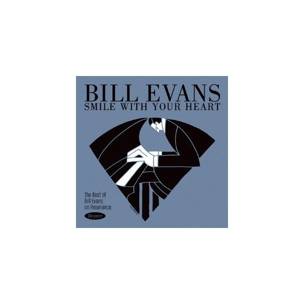 BillEvans(Piano)スマイル・ウィズ・ユア・ハートベスト・オブ・ビル・エヴァンス・オン・レゾナンスCD