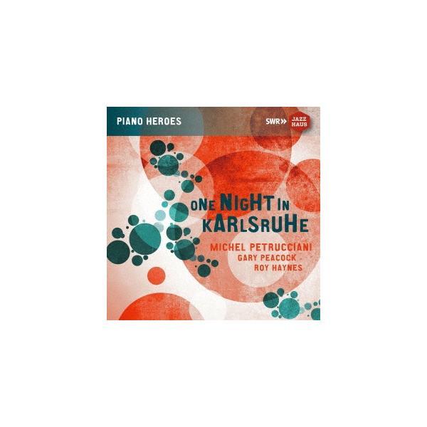 Michel Petrucciani Trio ワン・ナイト・イン・カールスルーエ CD