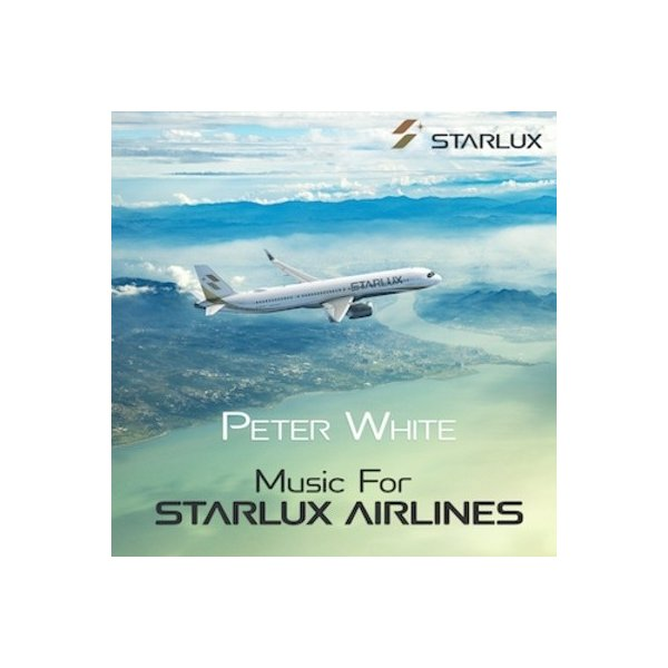 Peter White Music for STARLUX Airlines CD