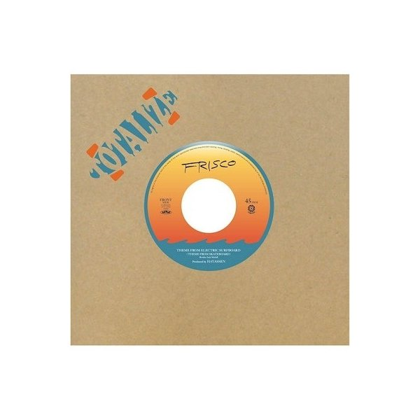 FRISCO THEME FROM ELECTRIC SURFBOARD (THEME FROM SKATEBOARD) c/w PROTO DANCE<限定盤> 7inch Single