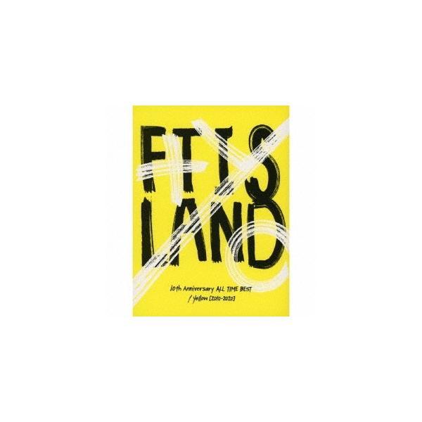 FTISLAND 10th Anniversary ALL TIME BEST/ Yellow [2010-2020] [2CD+Blu-ray Disc]<初回生産限定盤> CD ※特典あり