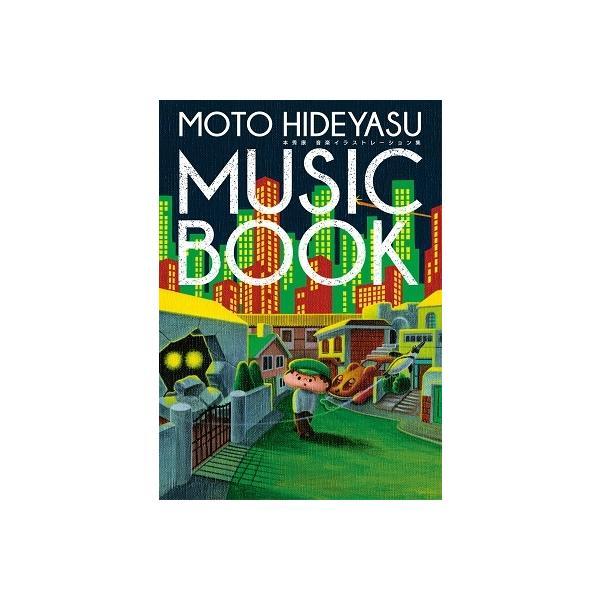 本秀康 MOTO HIDEYASU MUSIC BOOK 〜本秀康 音楽イラストレーション集 Book