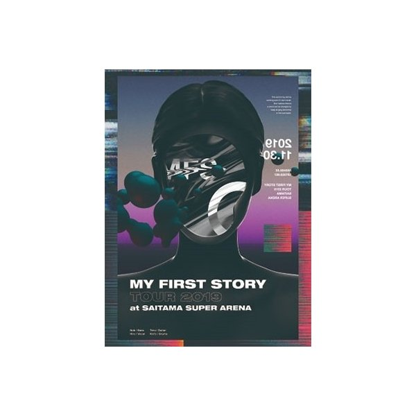 MY FIRST STORY MY FIRST STORY TOUR 2019 FINAL at Saitama Super Arena DVD ※特典あり