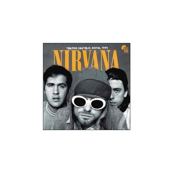 Nirvana Teatro Castello Roma 1991<限定盤> LP