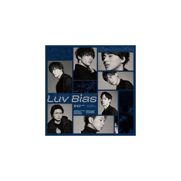 Kis-My-Ft2 Luv Bias [CD+DVD]<初回盤B> 12cmCD Single ※特典あり
