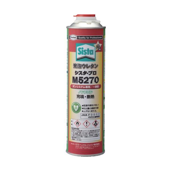 ヘンケルジャパン 株 Sista 発泡ウレタン 1液タイプ M5270 750ml SUM-527 期間限定 ポイント10倍