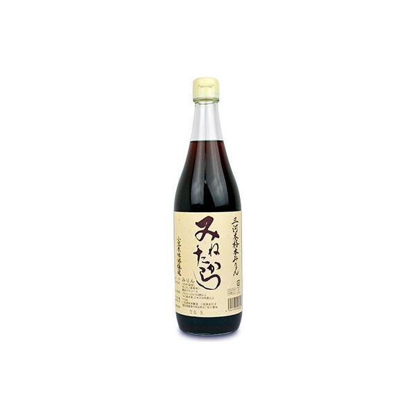小笠原味淋醸造 三河本格本みりん みねたから 720ml 三年熟成 糖類無添加