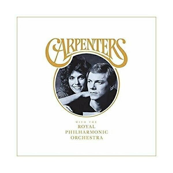 カーペンターズ・ウィズ・ロイヤル・フィルハーモニー管弦楽団/カーペンターズ(CD)