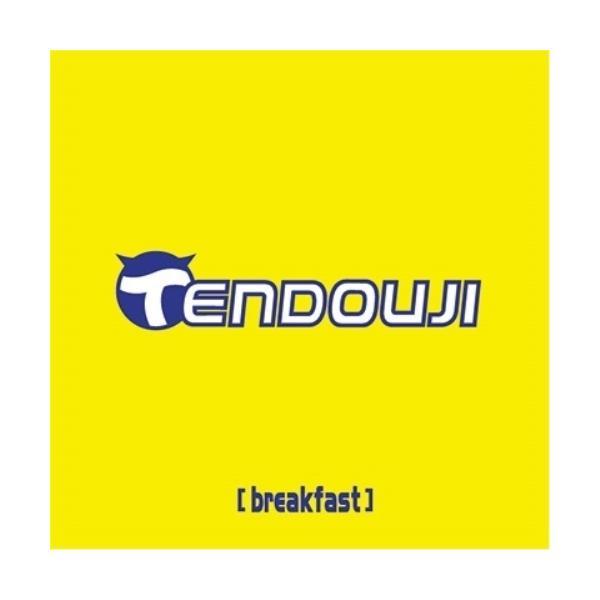 breakfast / TENDOUJI (CD)