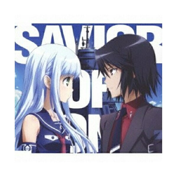 SAVIOR OF SONG<蒼き鋼のアルペジオVer.> / ナノ (CD)
