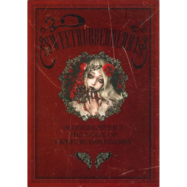 GENk / 画集「BLOOD BLISTER 2 -THE BOOK OF SWEETRUBBERBERRY-」(サイン入り)|vanilla-gallery