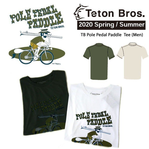 Teton Bros. ティートン ブロス TB Pole Pedal PaddleII Tee Men TB201-33M メンズ Tシャツ 半袖 2020 Spring&Summer voltage