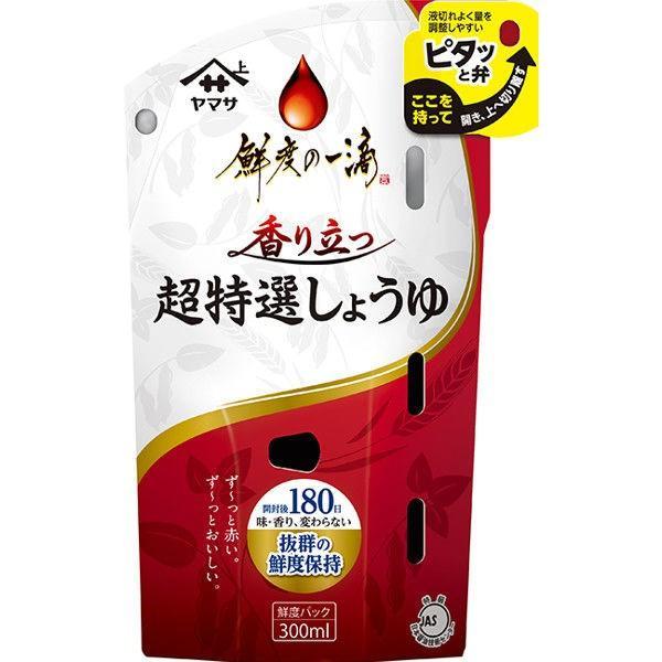 ヤマサ醤油 鮮度の一滴 香り立つ超特選しょうゆ 300ml鮮度パック 1本