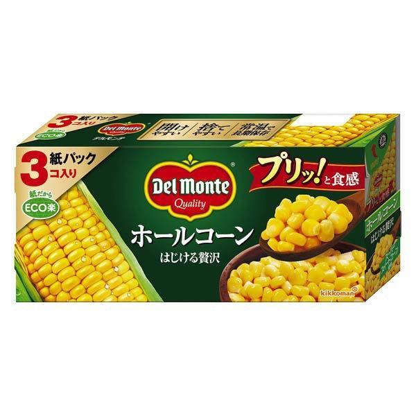 デルモンテ ホールコーン はじける贅沢 紙パック 190g×3個 1パック 素材缶詰(コーン) キッコーマン