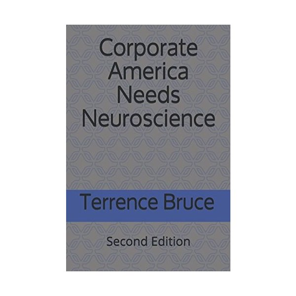 Corporate America Needs Neuroscience (Second Edition) 新品 洋書