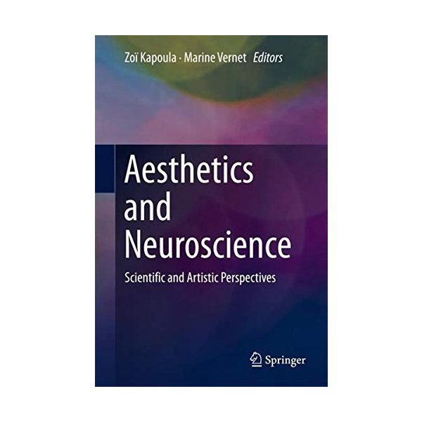 Aesthetics and Neuroscience: Scientific and Artistic Perspectives 新品 洋書