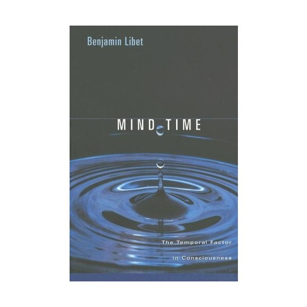 Mind Time: The Temporal Factor in Consciousness (Perspectives in Cognitive Neuroscience) 新品 洋書