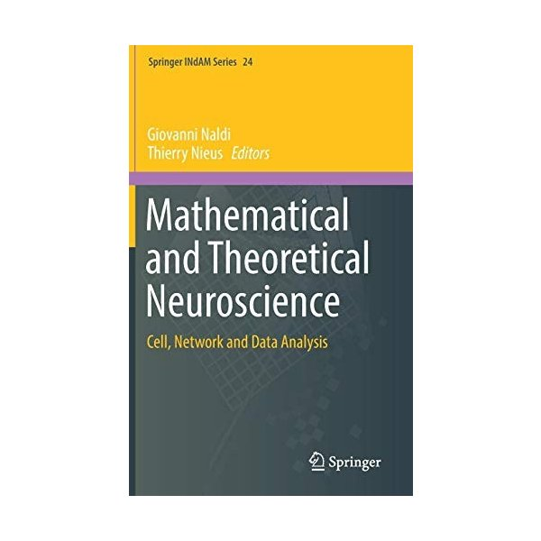 Mathematical and Theoretical Neuroscience: Cell, Network and Data Analysis (Springer INdAM Series) 新品 洋書