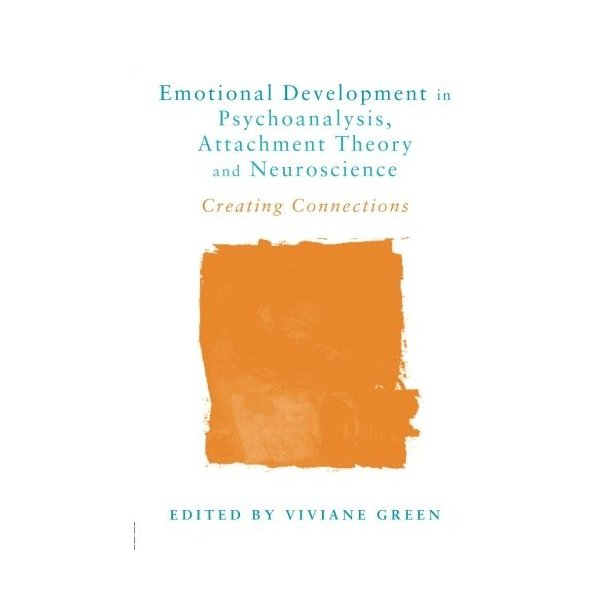 Emotional Development in Psychoanalysis, Attachment Theory and Neuroscience 新品 洋書