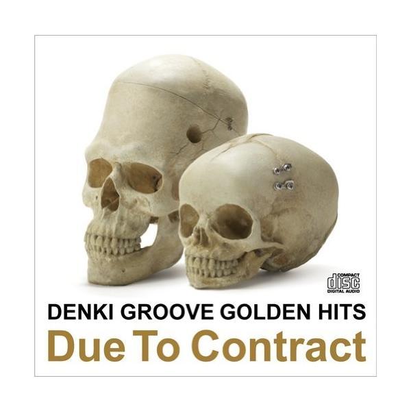 電気グルーヴのゴールデンヒッツ~Due To Contract|zerothree
