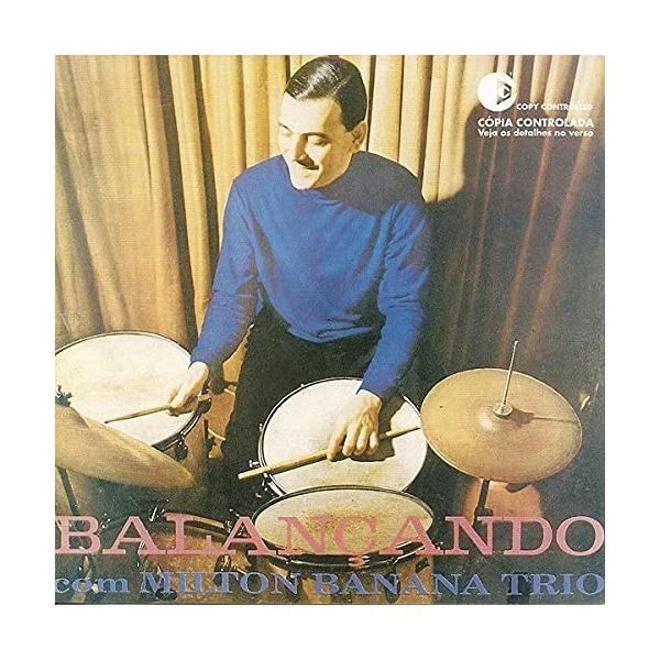 ミルトン・バナナ・トリオ ミルトン・バナナ・トリオ (解説付) (生産限定盤) CD