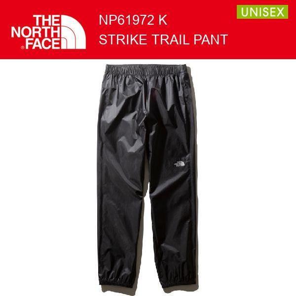 19fw ノースフェイス ストライクトレイルパンツ ユニセックス StrikeTrailpants NP61972 カラー K THE NORTH FACE 正規品