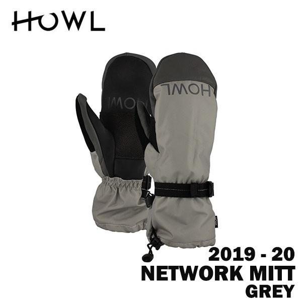 2020 19-20 HOWL ハウル スノーボード ミット NETWORK MITT カラーグレー 正規品
