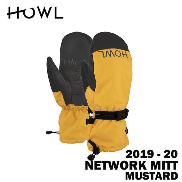 2020 19-20 HOWL ハウル スノーボード ミット NETWORK MITT カラーMUSTARD 正規品