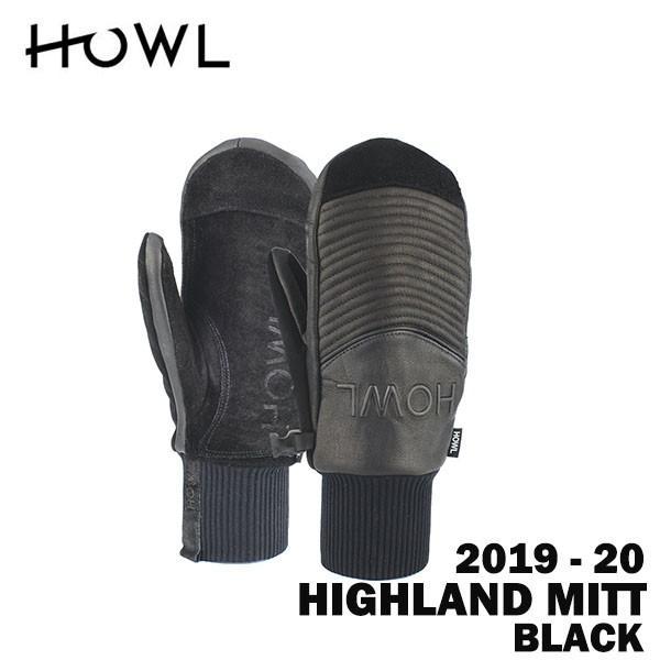 2020 19-20 HOWL ハウル スノーボード ミット HIGHLAND MITT カラー黒 新品 正規品