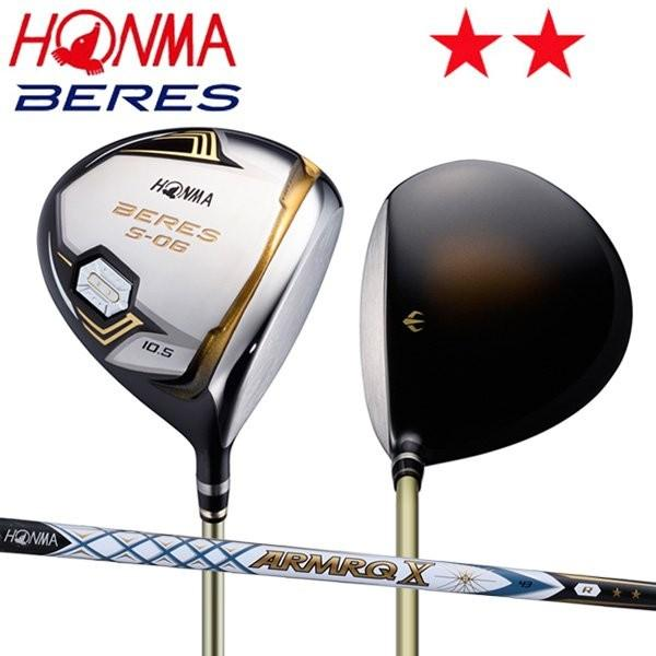 ホンマ ゴルフ ベレス S-06 ドライバー アーマック X 43 カーボンシャフト 2Sグレード HONMA BERES ARMRQ